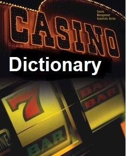 casino Dictionary